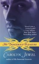 My Dangerous Pleasure by Carolyn Jewel