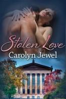 Stolen Love by Carolyn Jewel